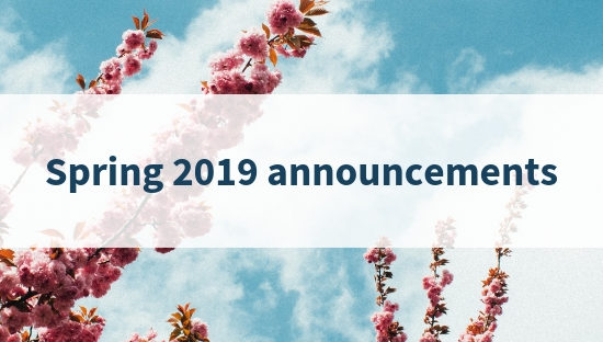 Spring announcements